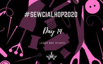 Day 14 #SEWCIALHOP2020 ~ LASER BEE
